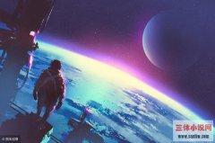 三体读后感:外星人怎么生活,超级文明的世界还需不需要花钱!