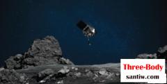 3亿公里外,美国宇航局NASA OSIRIS-REx探测器完成了对小行星贝努的样品采集